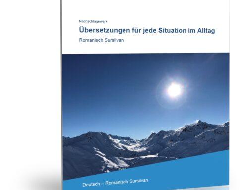 Übersetzungen für jede Situation im Alltag (Deutsch – Romanisch Sursilvan)
